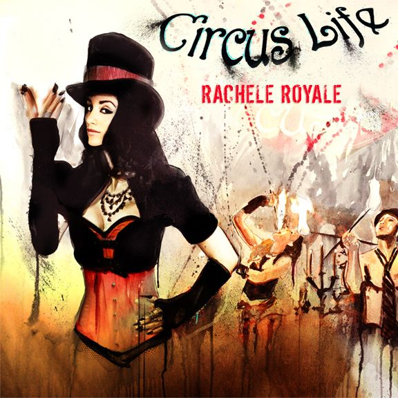"CPG Music Rachele Royale debuts latest single & video ""Circus Life"""