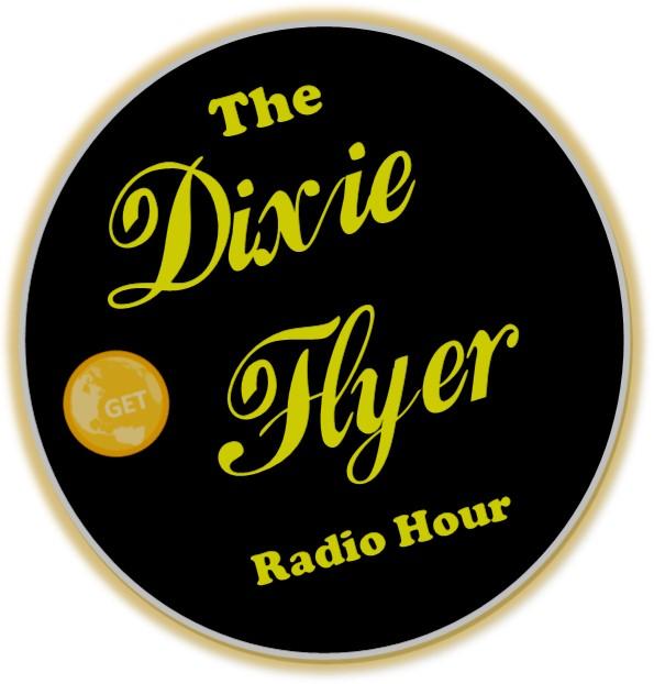 The Dixie Flyer Radio Hour - GET