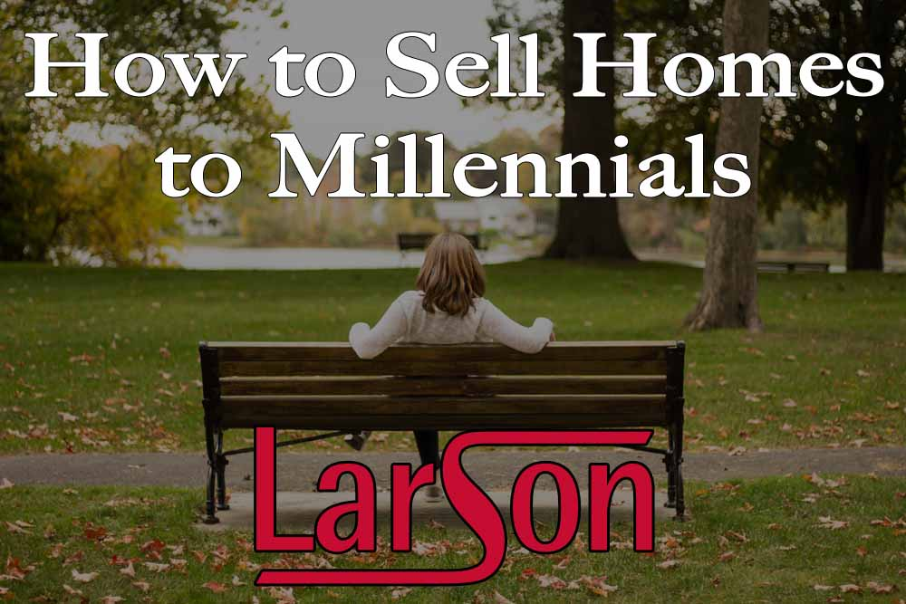 How to Sell Homes to Millennials