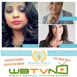 Beneficience.com PR Announces WBTVN.tv Womens Broadcast Television Network - Inc