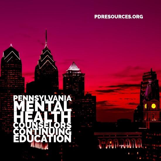 Pennsylvania Mental Health Counselors Continuing E