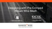 """""""Designing with Pre-Crimped Woven Wire Mesh"""""""