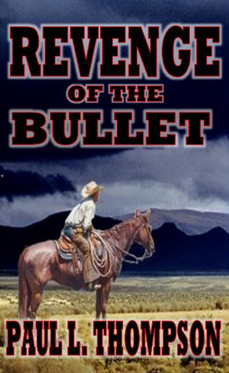 """Revenge of the Bullet"" available now from Amazon."