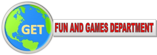 GET's  Fun & Games Department