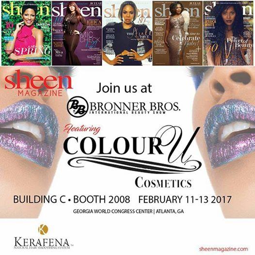 Colour U Cosmetics & Sheen Magazine Bronner Bros. 2017