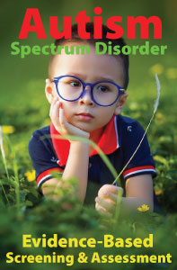 Autism Spectrum Disorder Evidence Based Screening