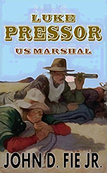 """Luke Pressor: U.S. Marshal"" from John D. Fie. Jr Free on Monday 13th February."