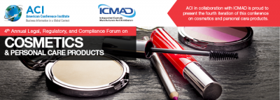 Legal, Regulatory, and Compliance Forum on Cosmetics & Personal Care Products