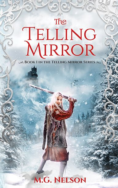 The Telling Mirror - YA book by Melissa G. Nelson