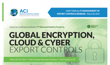 7th Advanced Industry Forum on Global Encryption, Cloud & Cyber Export Controls