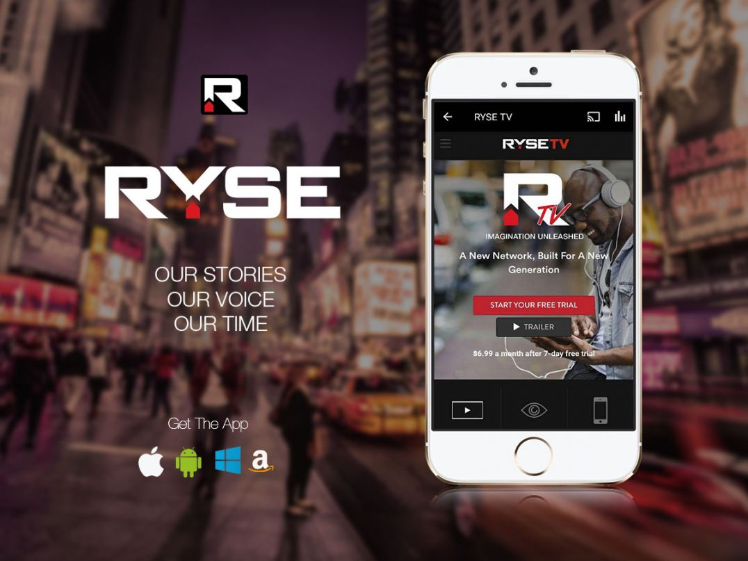 Get The RYSE app! iPhone, Android, AppleTV, ROKU, Windows & Amazon