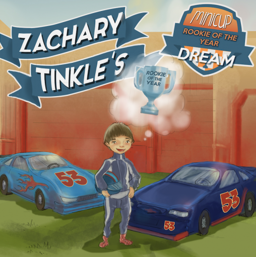 Zachary Tinkle's MiniCup Rookie of the Year Dream book cover