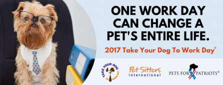 2017 take your dog to work day campaign to raise