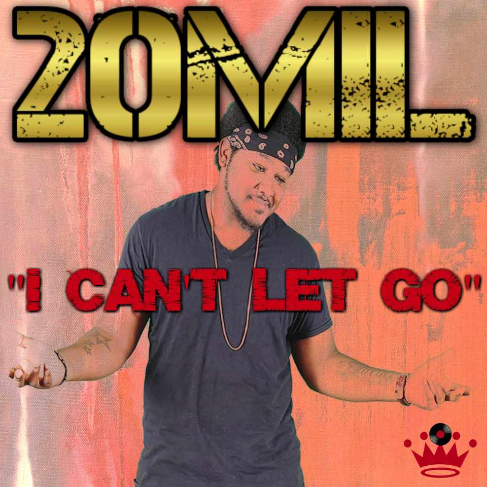 20MiL-I Can't Let Go