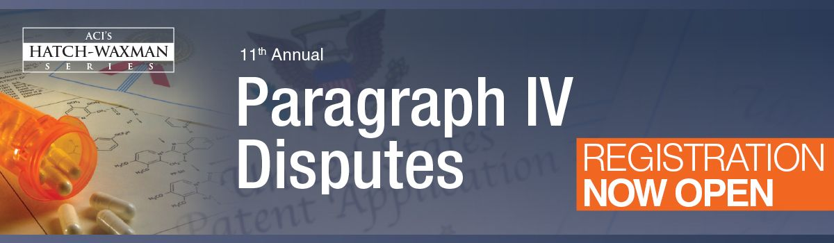 Paragraph IV Disputes, April 24 - 26, 2017 Conrad New York, New York, NY