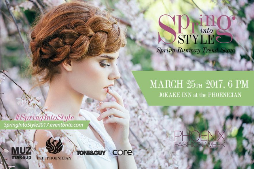 Spring Into Style Phoenix Fashion Week
