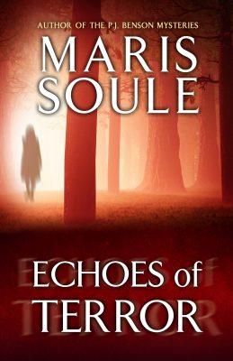 Echoes of Terror by Maris Soule