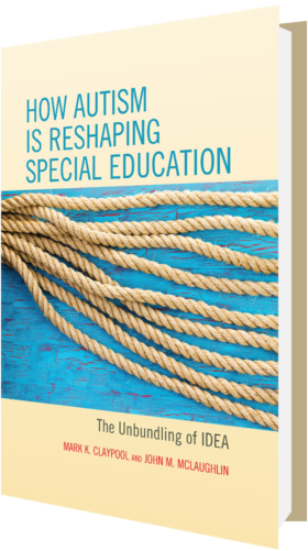 How Autism Is Reshaping Special Education: the Unbundling of IDEA