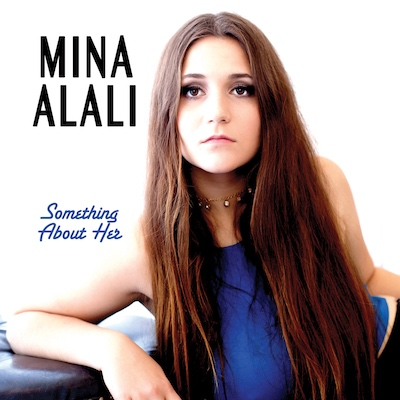 Mina Alali - Something About Her