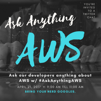 Join our Twitter Chat on April 21st @ 9AM - 11AM EST. #AskAnythingAWS