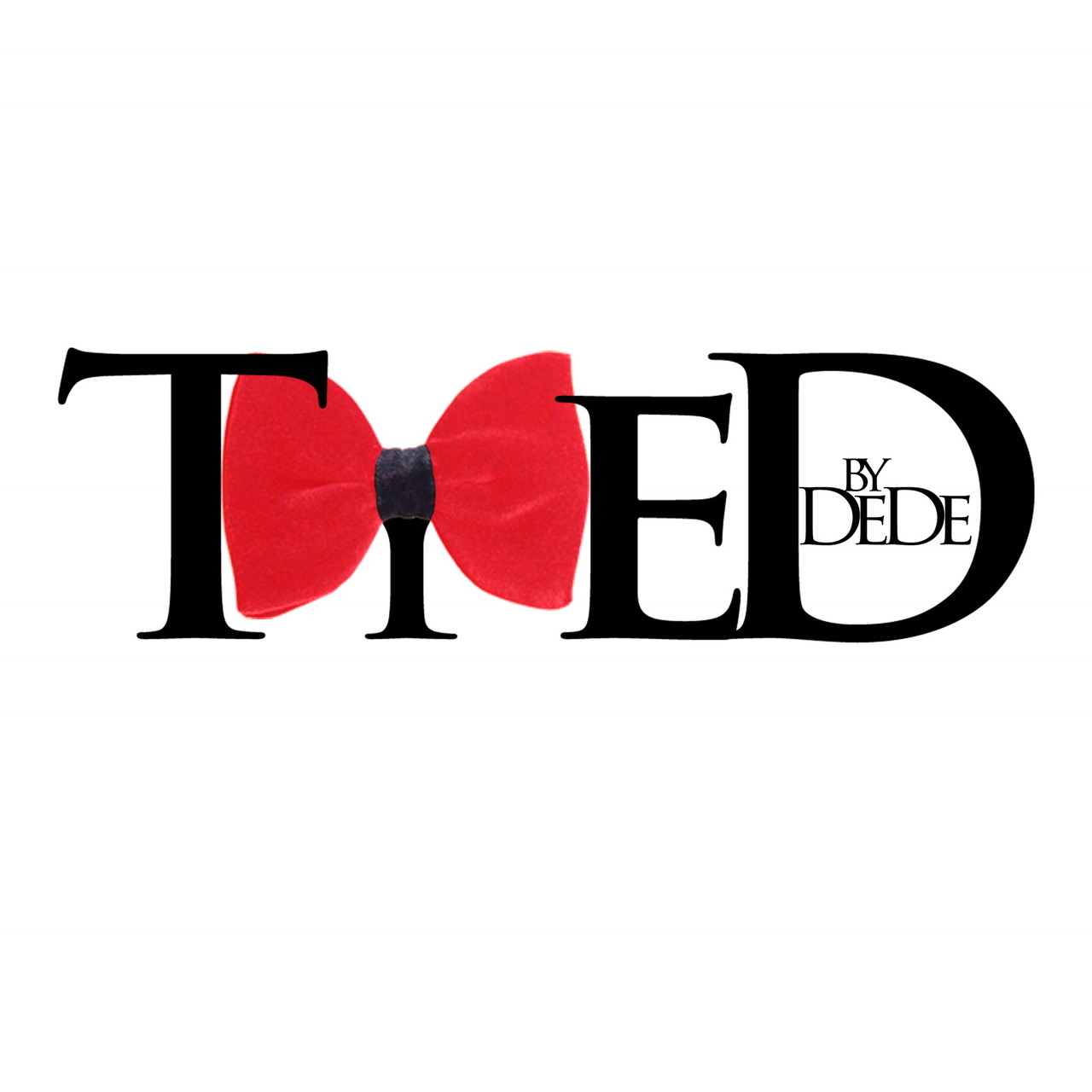 Tyed By DeDe