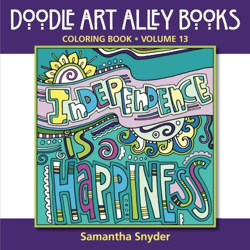 Independence Is Happiness: Coloring Book