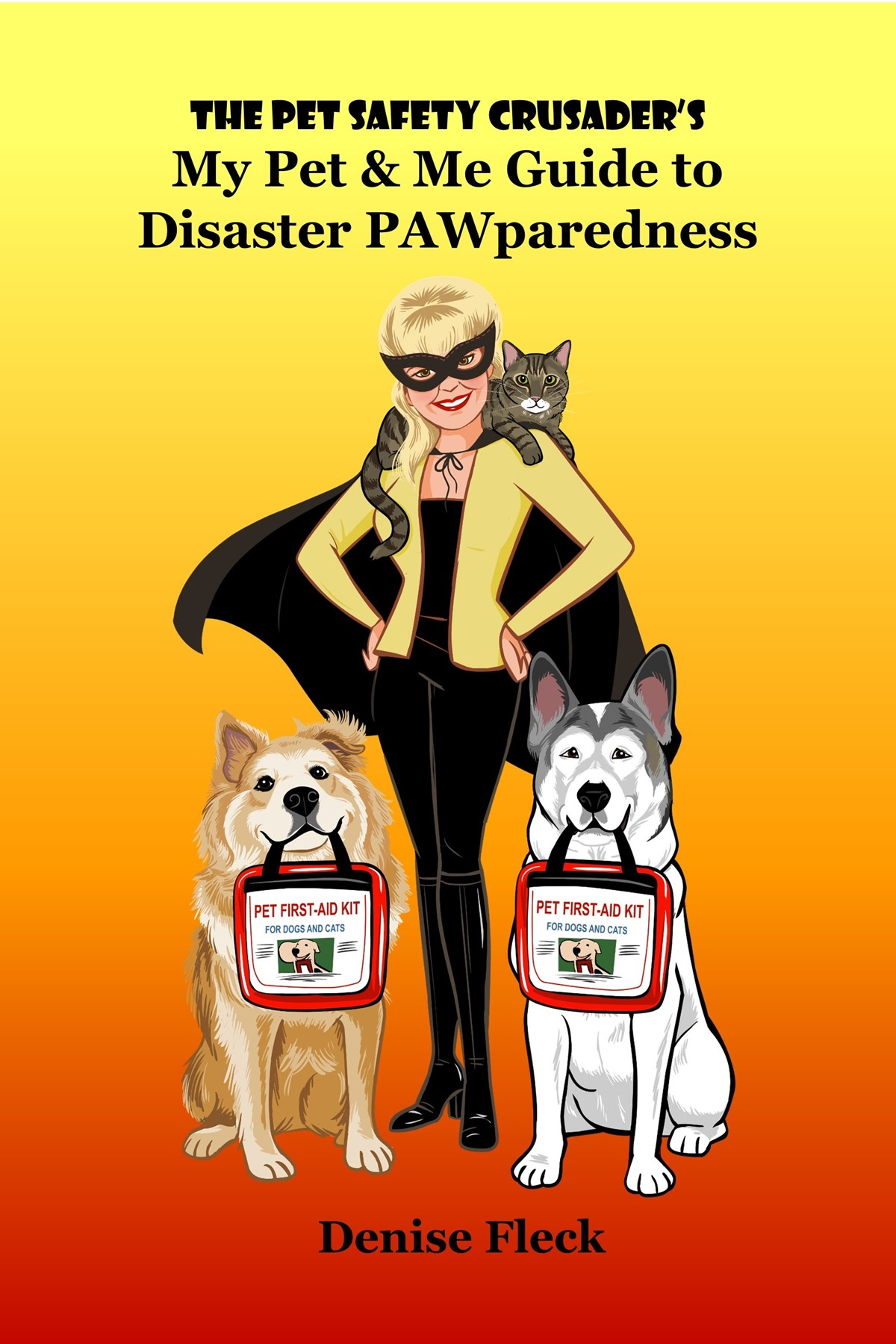 My Pet & Me Guide to Disaster PAWparedness - Available on Amazon