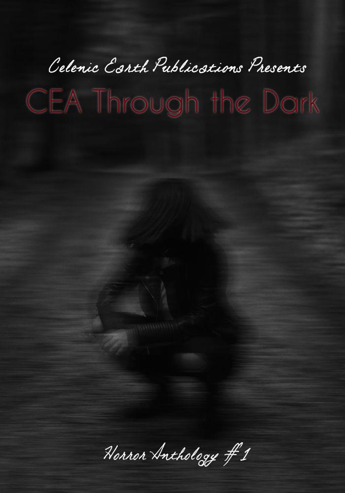 CEA Through the Dark Volume 1