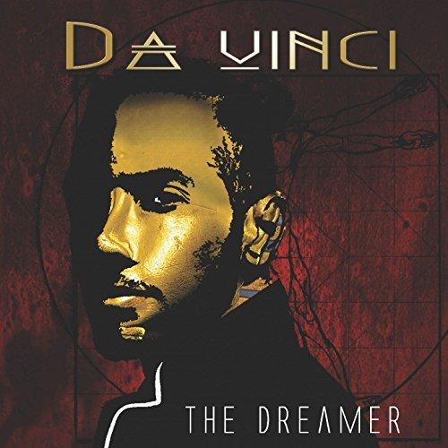 "Da Vinci ""The Dreamer"""