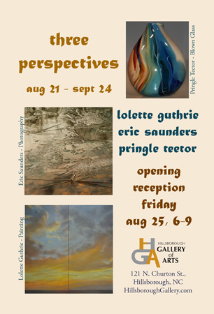 Three Perspectives at the Hillsborough Gallery of Arts, Aug 21-Sept 24