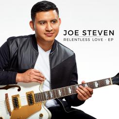 """Joe Steven - """"Relentless Love"""""""