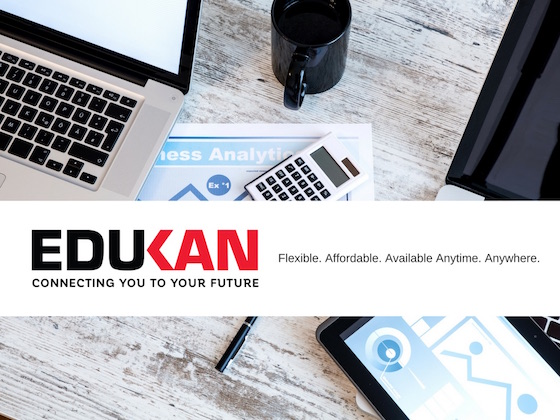 EDUKAN. Flexible. Affordable. Available Anytime. Anywhere.