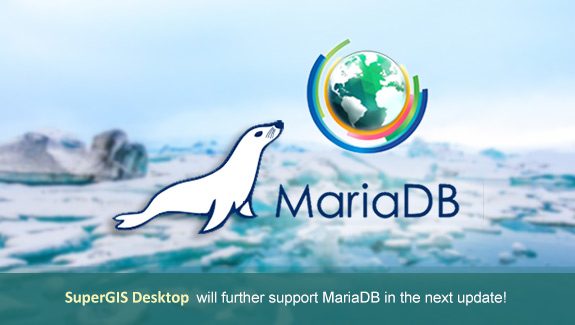 SuperGIS Desktop will further support MariaDB in the next update!
