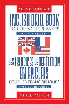 An Intermediate English Drill Book for French Spea