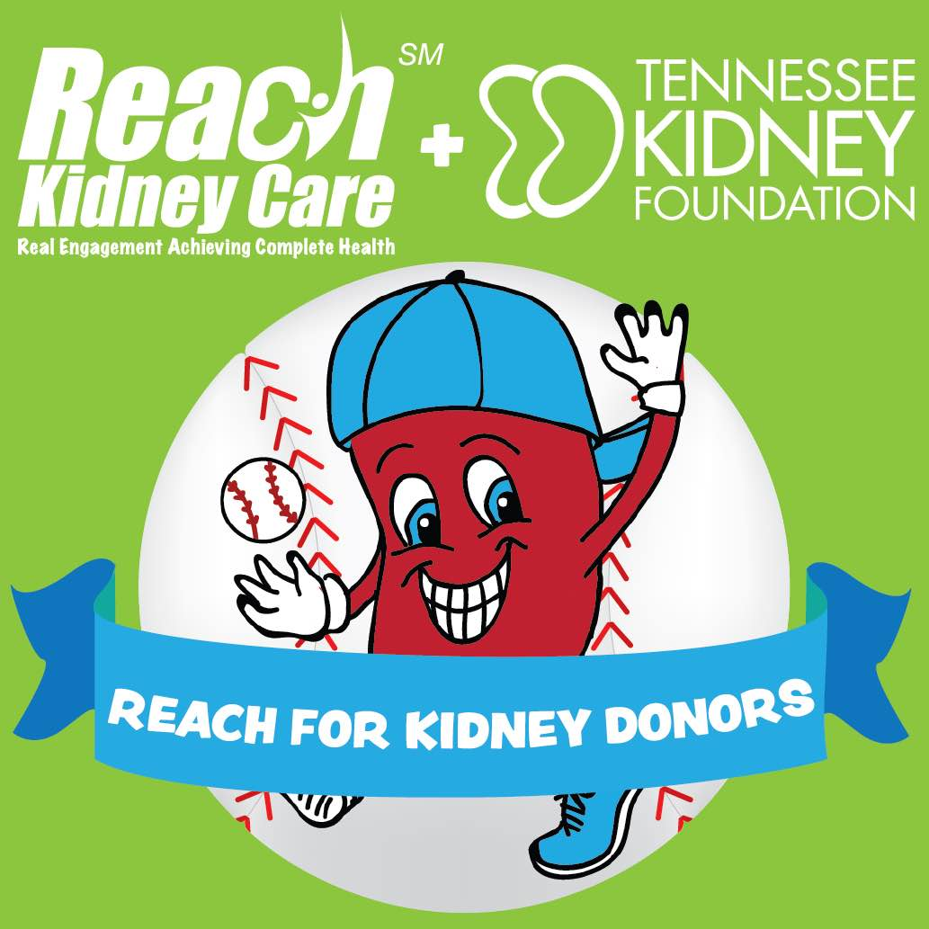 REACH Kidney Care and TKF are reaching for kidney donors!