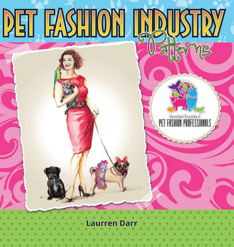 Pet Fashion Industry Patterns Book Cover - written by Laurren Darr