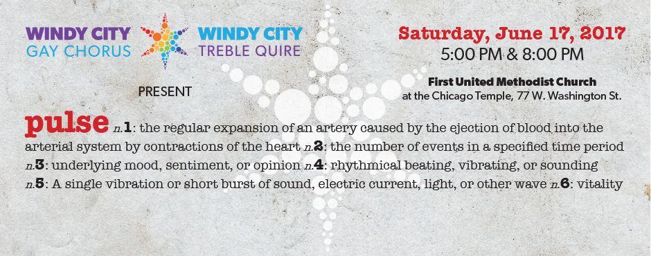 """Windy City Gay Chorus & Windy City Treble Quire """"Pulse"""" - 2017 Pride Concert"""