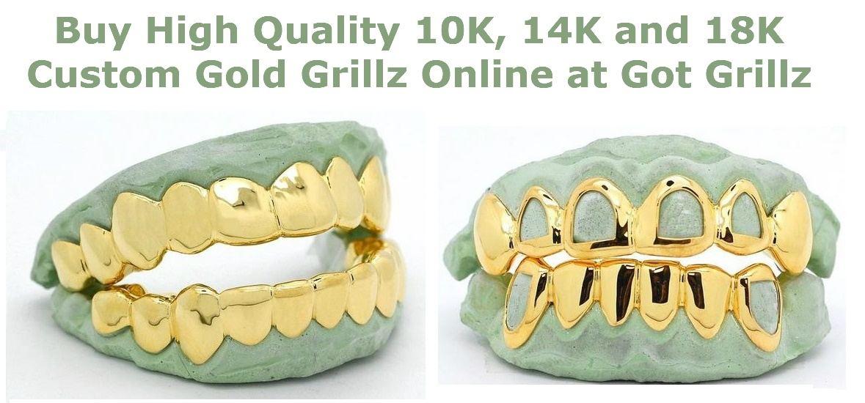 Buy High Quality 10K, 14K and 18K Custom Gold Grillz Online at Got