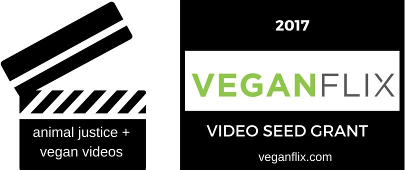 VeganFlix Video Seed Grant