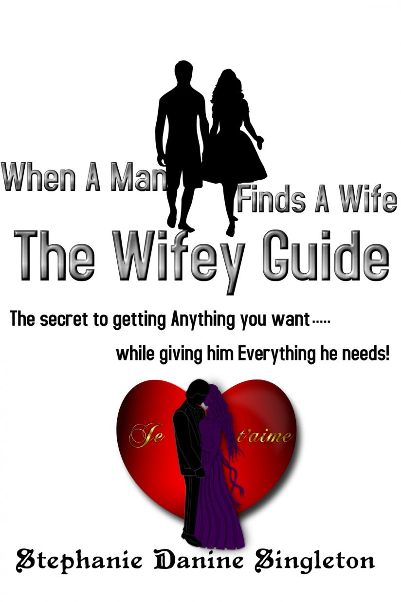 The Wifey Guide