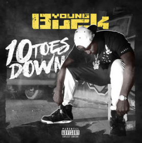 """Young Buck """"10 Toes Down"""""""