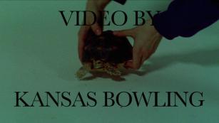MUSIC VIDEO BY KANSAS BOWLING