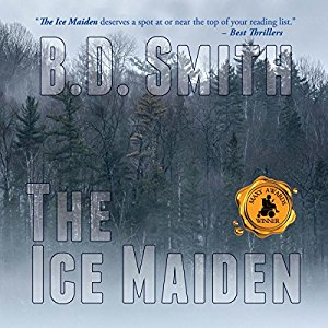 """""""The Ice Maiden"""" By B.D. Smith"""