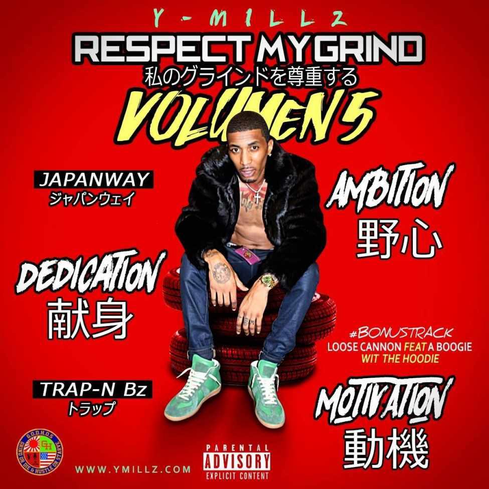 Y_Millz_Respect_My_Volume_Grind_5