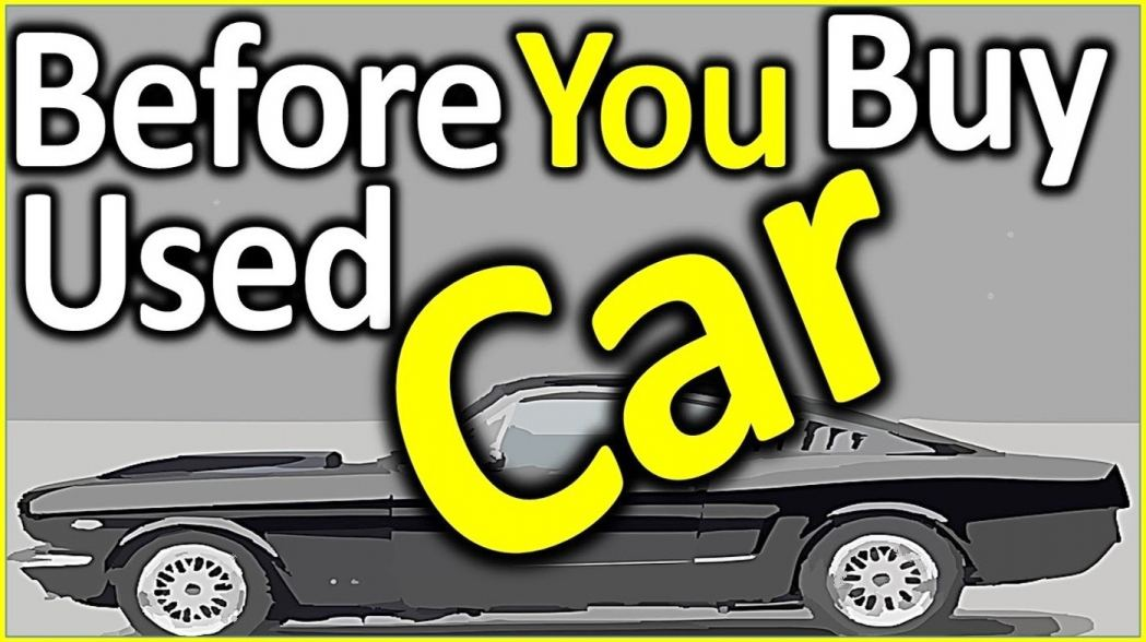 how to check a used car before you buy it