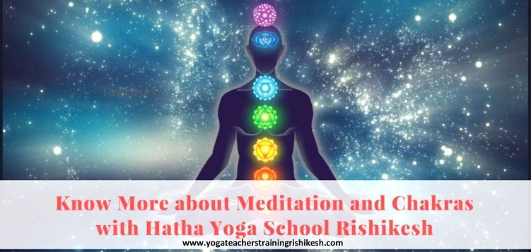 Know More about Meditation and Chakras with hatha