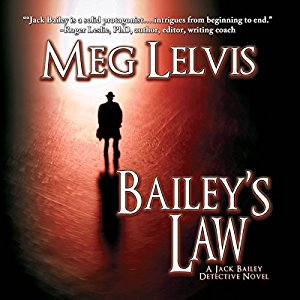 """Bailey's Law"" Written By Author Meg Lelvis"