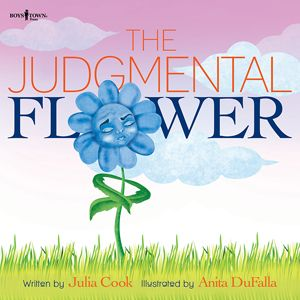 The Judgmental Flower by Julia Cook