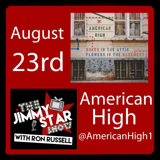 American High On The Jimmy Star Show With Ron Russell