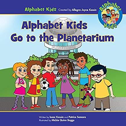 Alphabet Kids Go to the Planetarium Book